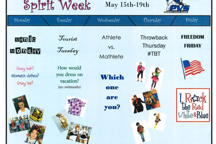 Spirit Week! May 15th-19th!