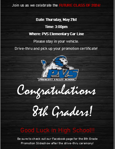 Please join us for the 8th Grade Drive-Thru Promotion Ceremony on May 21st at 3pm!