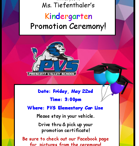 Please join us for the Kindergarten Drive-Thru Promotion Ceremony on May 22nd  at 3pm!
